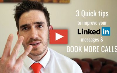 3 quick tips to improve your LinkedIn messages (& book more calls)